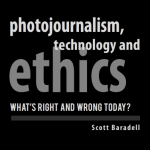 photojournalism technology and ethics