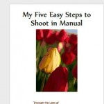 five_easy_steps_to_shoot_in_manual