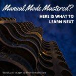 Manual Mode Mastered
