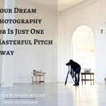 Dream Photography Job