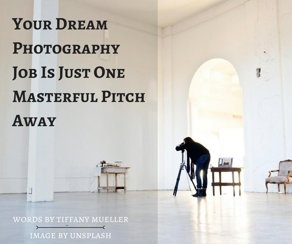 Dream Photography Job
