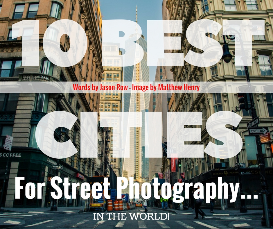 best cities street photography