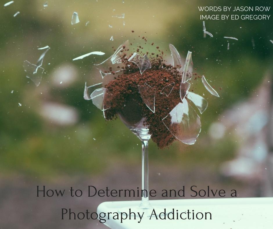 a photography addiction