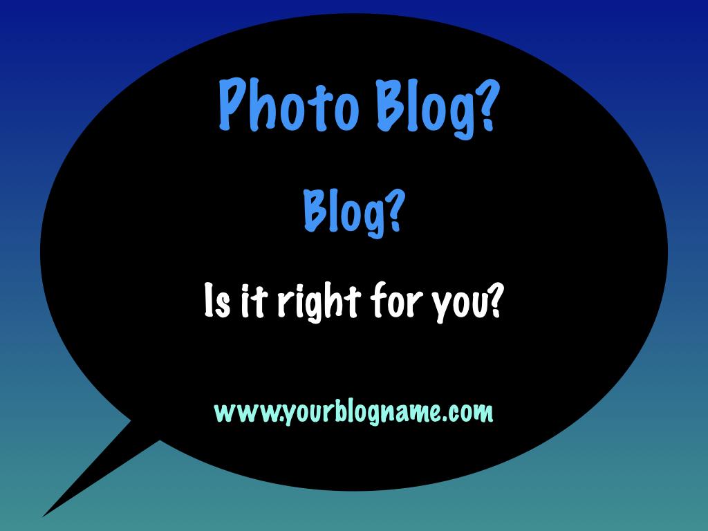 Photo Blog or Blog